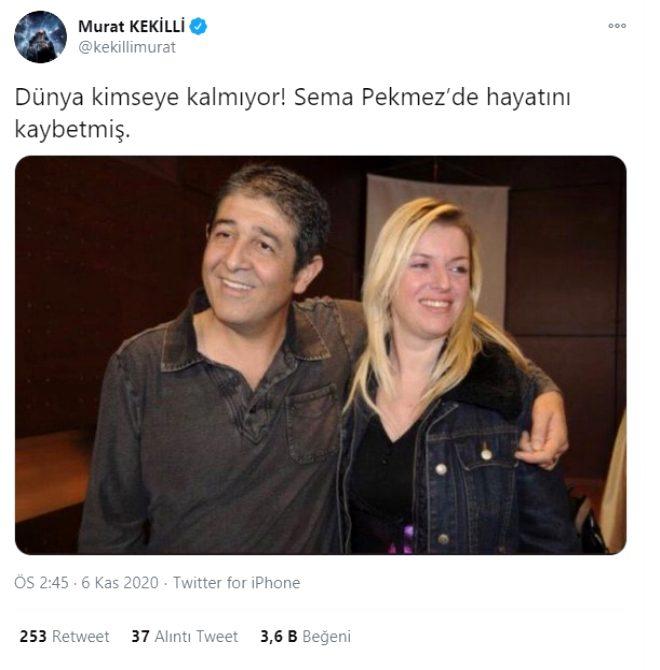 Murat Kekilli'den Sema Bekmez'in ölümünün ardından imalı paylaşım: Dünya kimseye kalmıyor