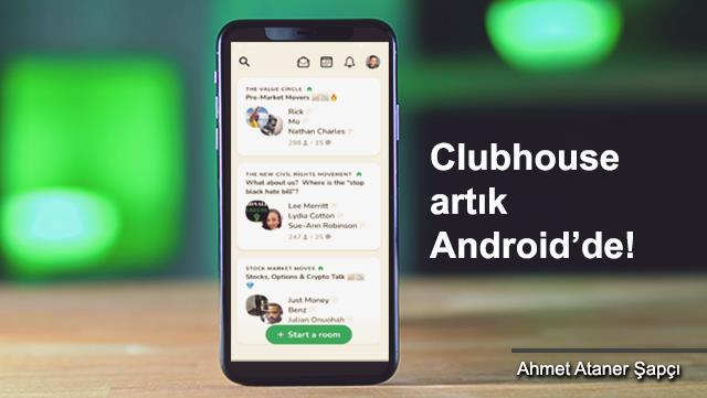 Android kullanıcıları Clubhouse'a kavuştu