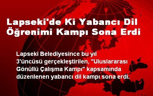 Lapseki'de Ki Yabancı Dil Öğrenimi Kampı Sona Erdi