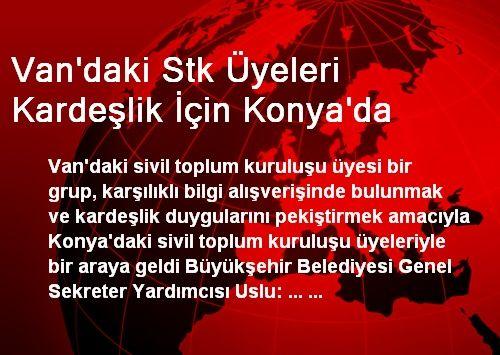 Van'daki STK Üyeleri Kardeşlik İçin Konya'da