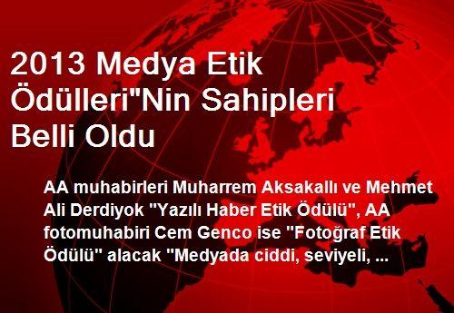 2013 Medya Etik Ödülleri