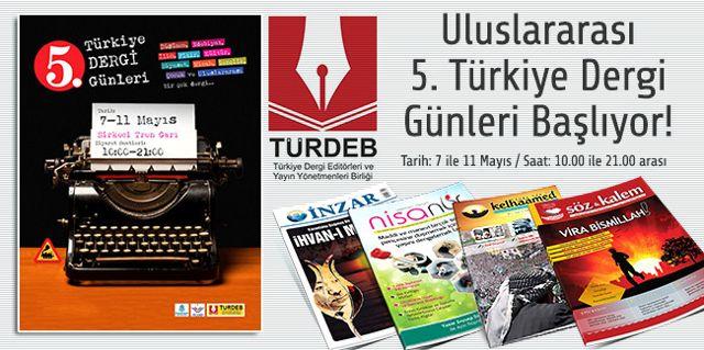 5. Türkiye Dergi Günleri Başladı