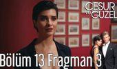 Cesur ve Güzel 13. Bölüm 3. Fragman