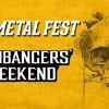 100 Metal Fest Headbangers Weekend