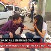 Konya'da İki Aile Birbirine Girdi