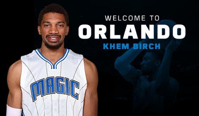 Khem Birch, Orlando Magic'de
