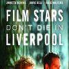 Yıldızlar Asla Ölmez Filmi