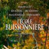 L'ecole Buissonnière Filmi
