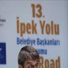 13. İpek Yolu Belediye Başkanları Forumu Başlıyor