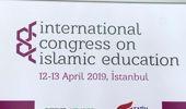 Uluslararası İslam Eğitimi Kongresi Başladı