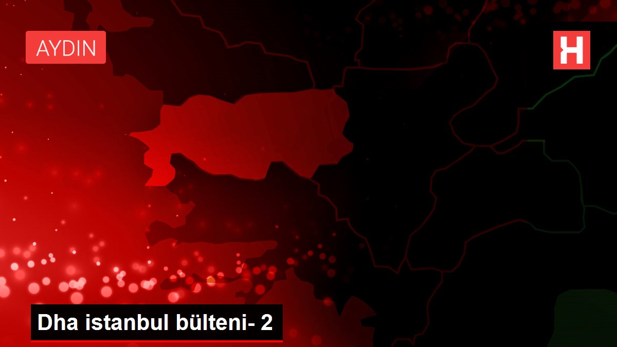 Dha istanbul bülteni- 2