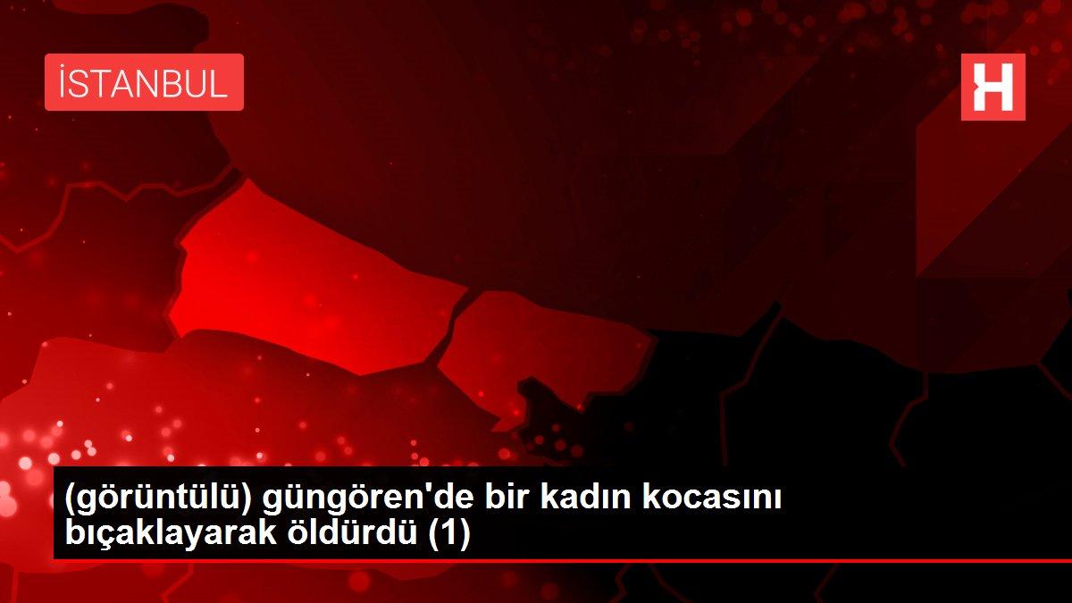 (görüntülü) güngören'de bir kadın kocasını bıçaklayarak öldürdü (1)