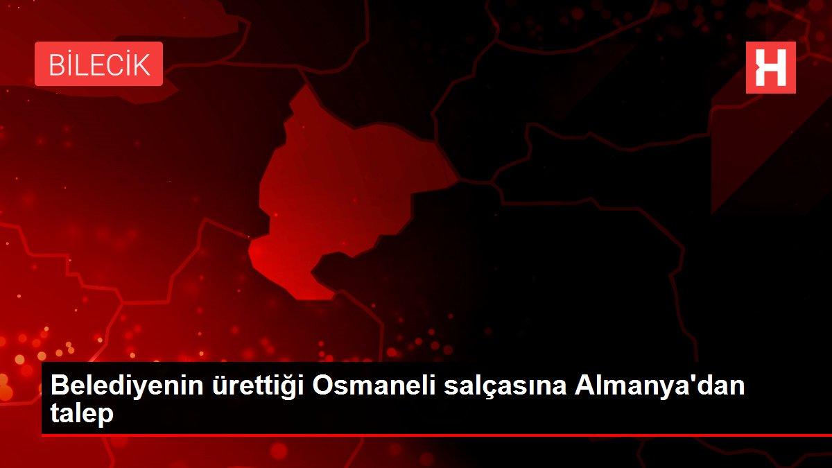 Belediyenin ürettiği Osmaneli salçasına Almanya'dan talep