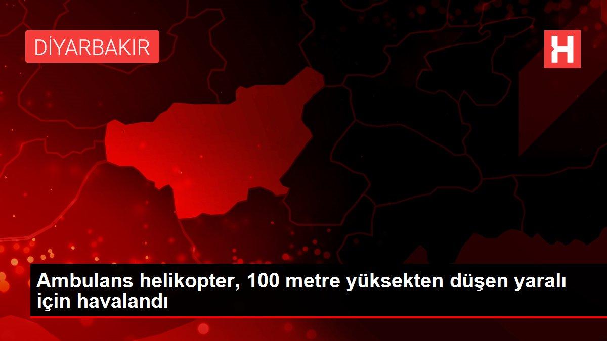 Ambulans helikopter, 100 metre yüksekten düşen yaralı için havalandı