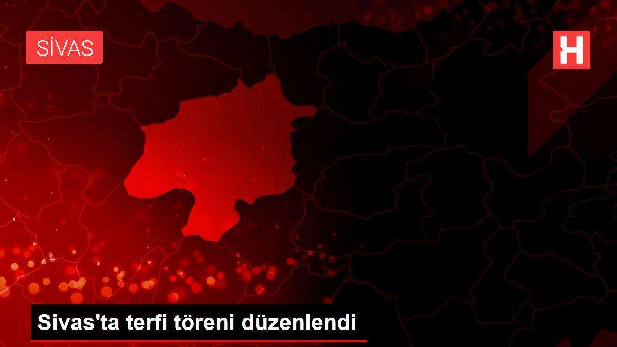 Sivas'ta terfi töreni düzenlendi