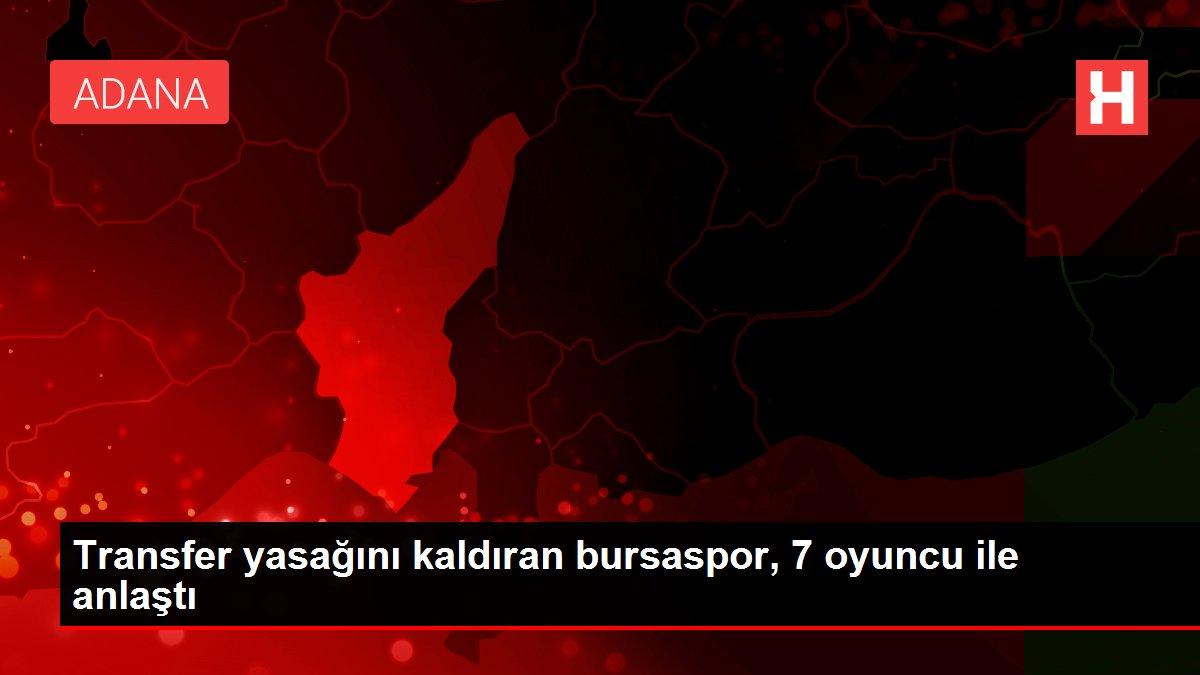 Transfer yasağını kaldıran bursaspor, 7 oyuncu ile anlaştı