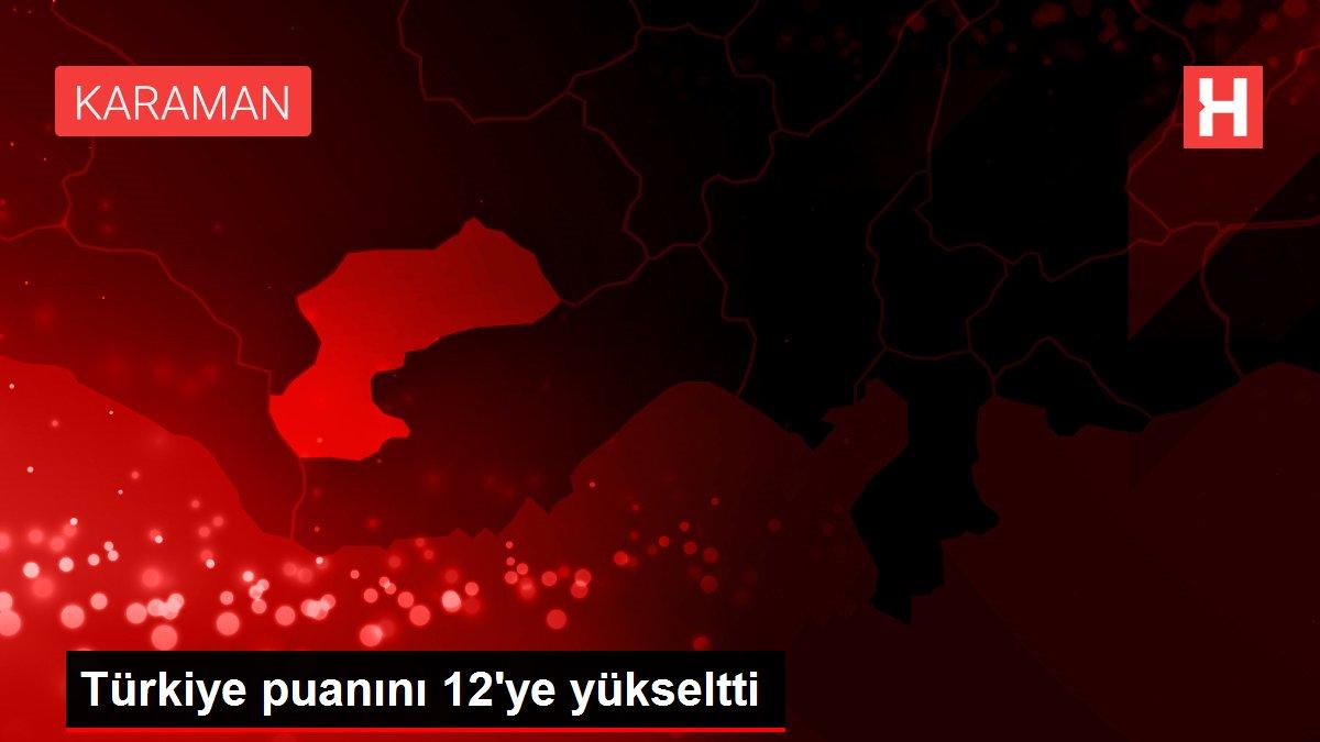 Türkiye puanını 12'ye yükseltti