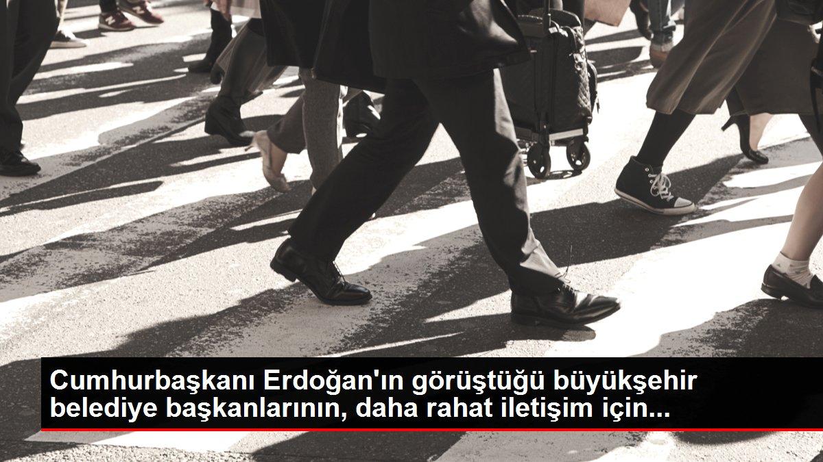 Cumhurbaşkanı Erdoğan'ın görüştüğü büyükşehir belediye başkanlarının, daha rahat iletişim için...