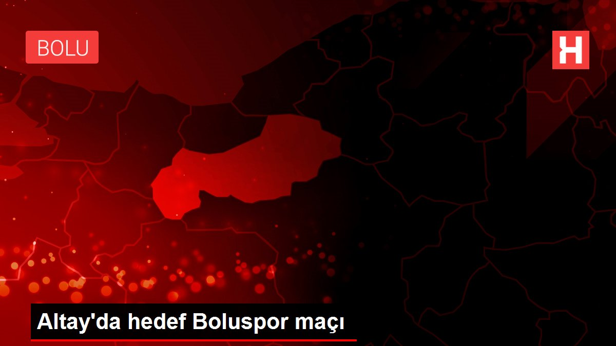 Altay'da hedef Boluspor maçı