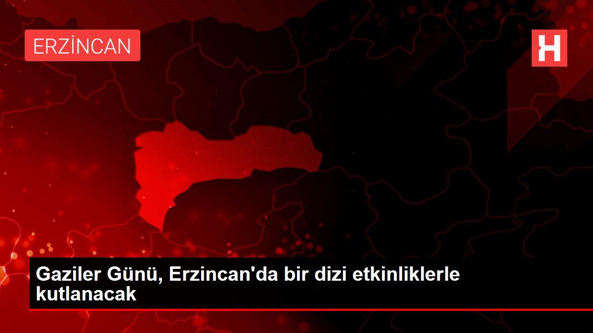 Gaziler Günü, Erzincan'da bir dizi etkinliklerle kutlanacak