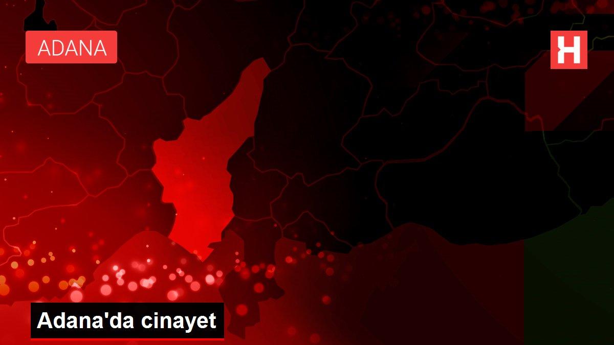 Adana'da cinayet