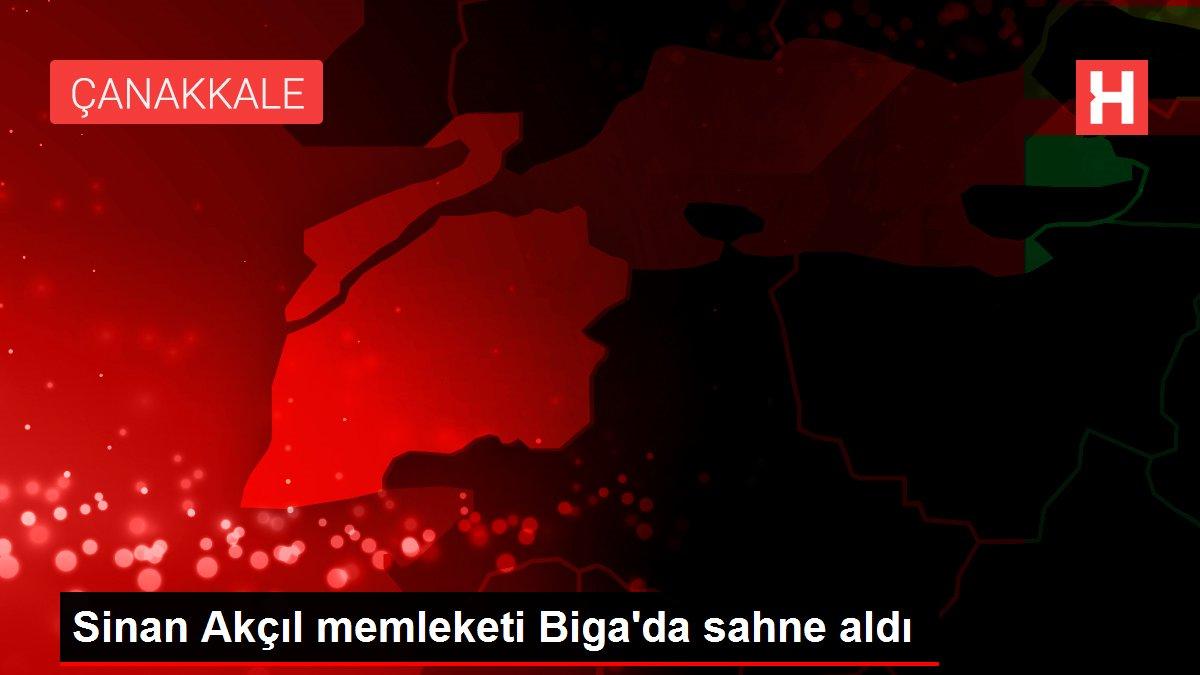 Sinan Akçıl memleketi Biga'da sahne aldı