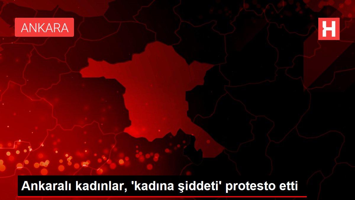 Ankaralı kadınlar, 'kadına şiddeti' protesto etti