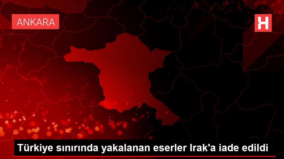 Türkiye sınırında yakalanan eserler Irak'a iade edildi