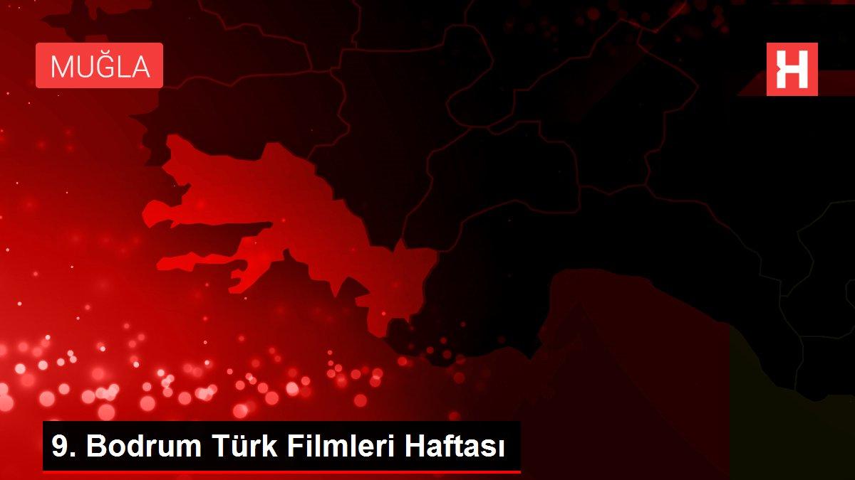 ?9. Bodrum Türk Filmleri Haftası
