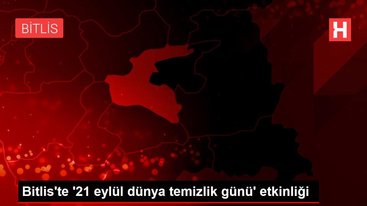 Bitlis'te '21 eylül dünya temizlik günü' etkinliği