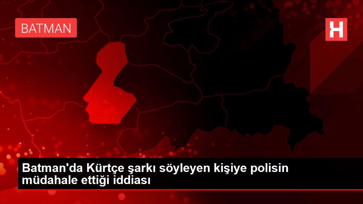 Batman'da Kürtçe şarkı söyleyen kişiye polisin müdahale ettiği iddiası