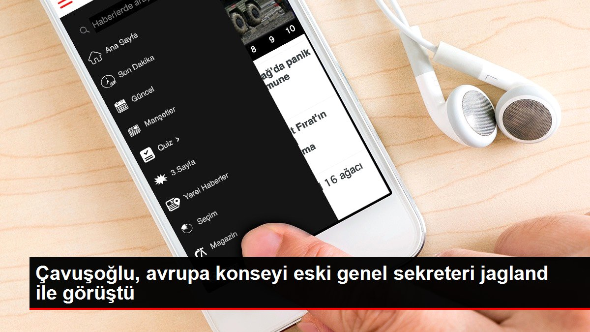 Çavuşoğlu, avrupa konseyi eski genel sekreteri jagland ile görüştü