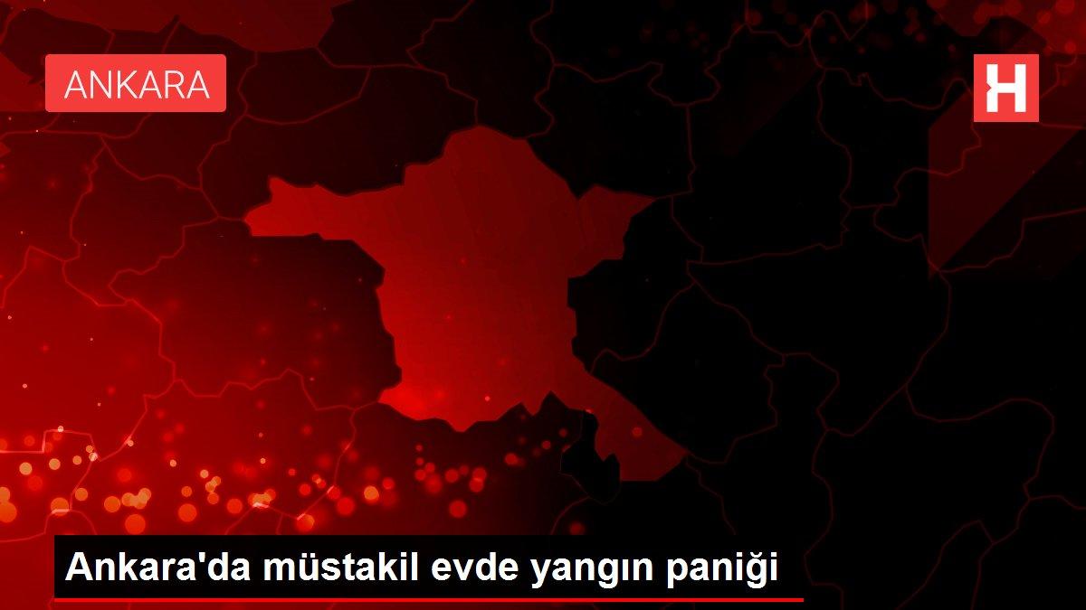 Ankara'da müstakil evde yangın paniği