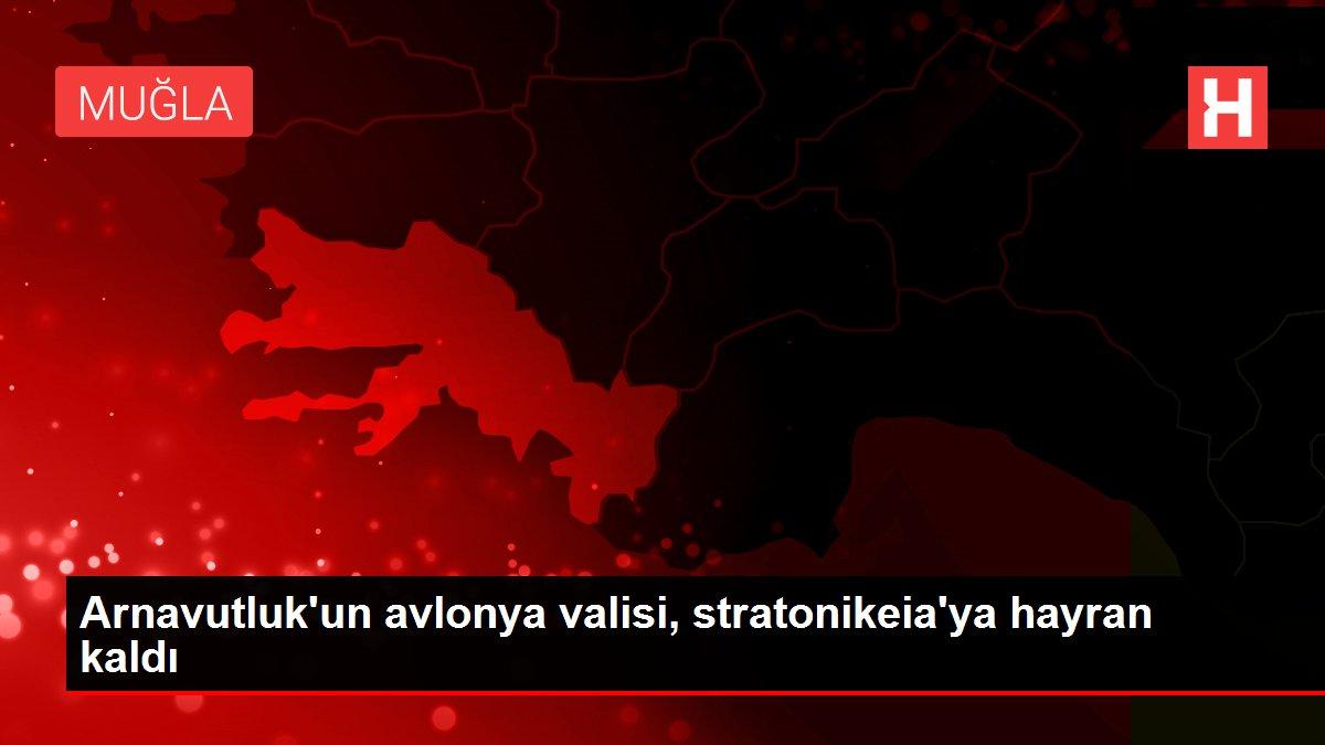 Arnavutluk'un avlonya valisi, stratonikeia'ya hayran kaldı