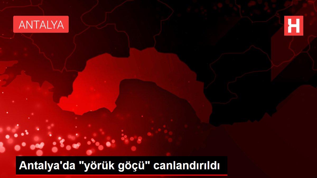 Antalya'da yörük göçü canlandırıldı