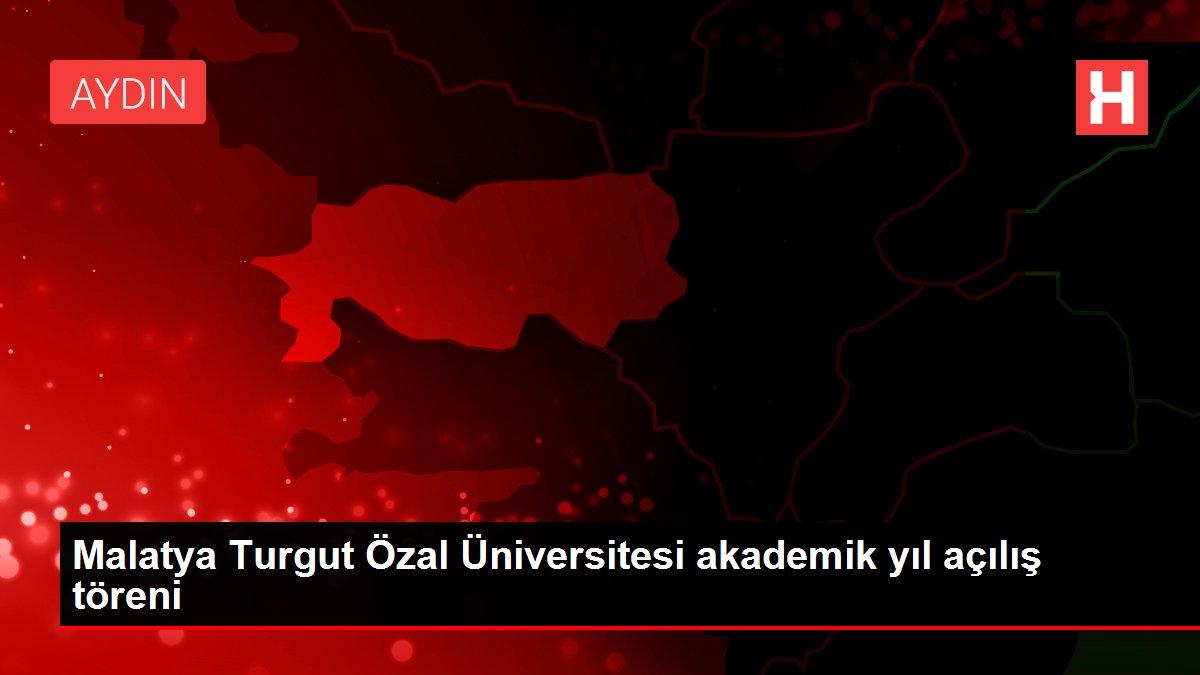 Malatya Turgut Özal Üniversitesi akademik yıl açılış töreni
