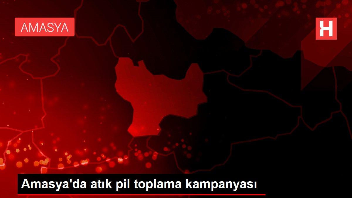 Amasya'da atık pil toplama kampanyası