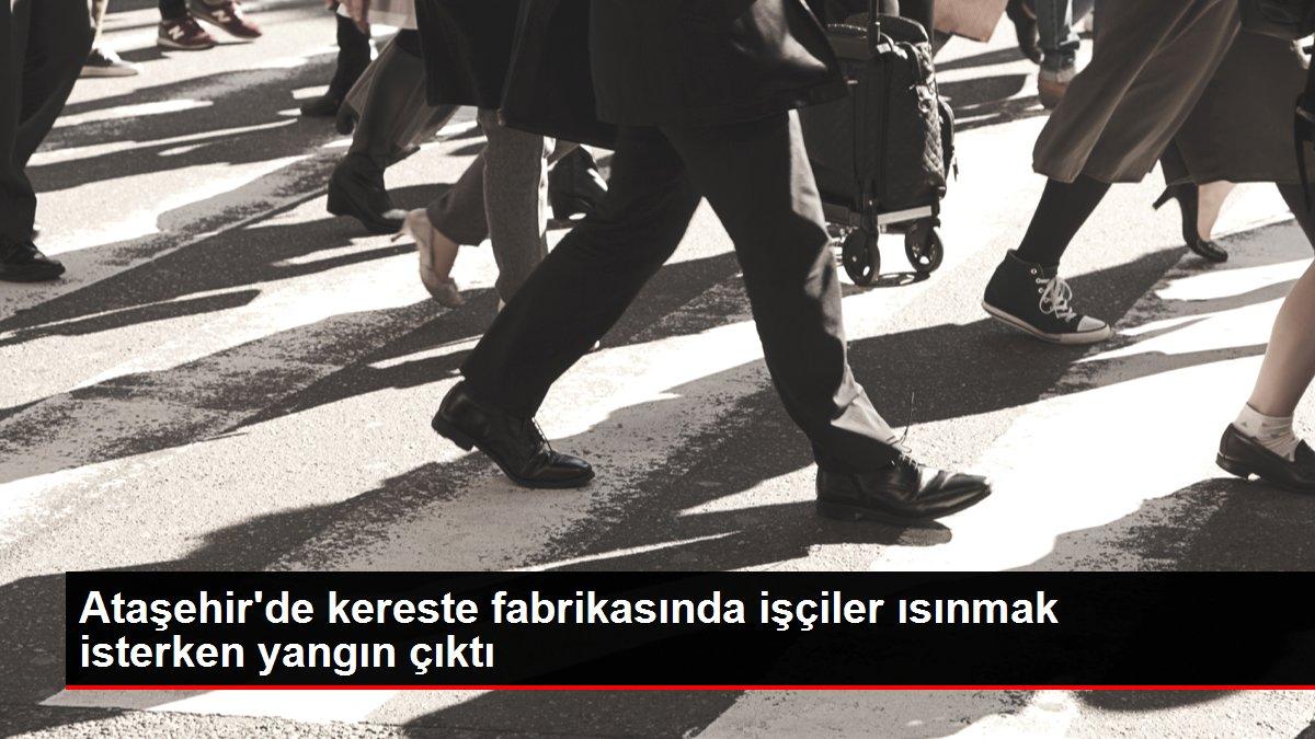 Ataşehir'de kereste fabrikasında işçiler ısınmak isterken yangın çıktı