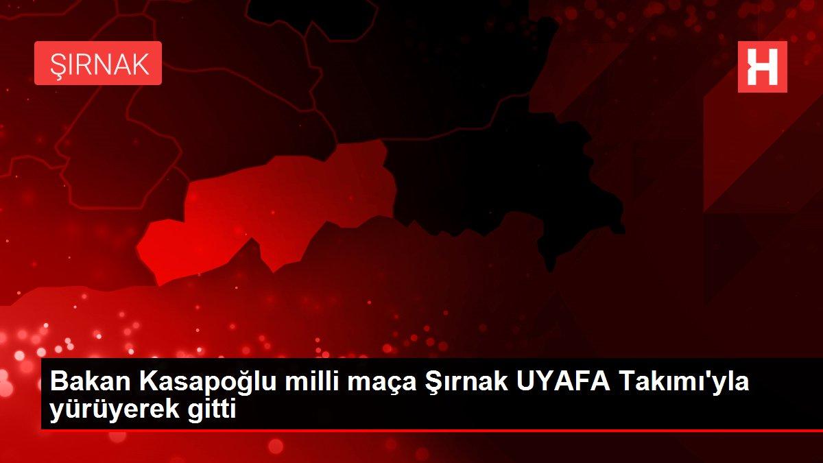 Bakan Kasapoğlu milli maça Şırnak UYAFA Takımı'yla yürüyerek gitti