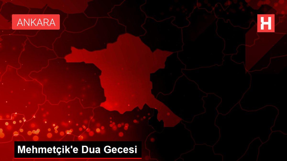 Mehmetçik'e Dua Gecesi