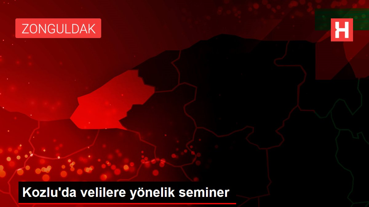 Kozlu'da velilere yönelik seminer