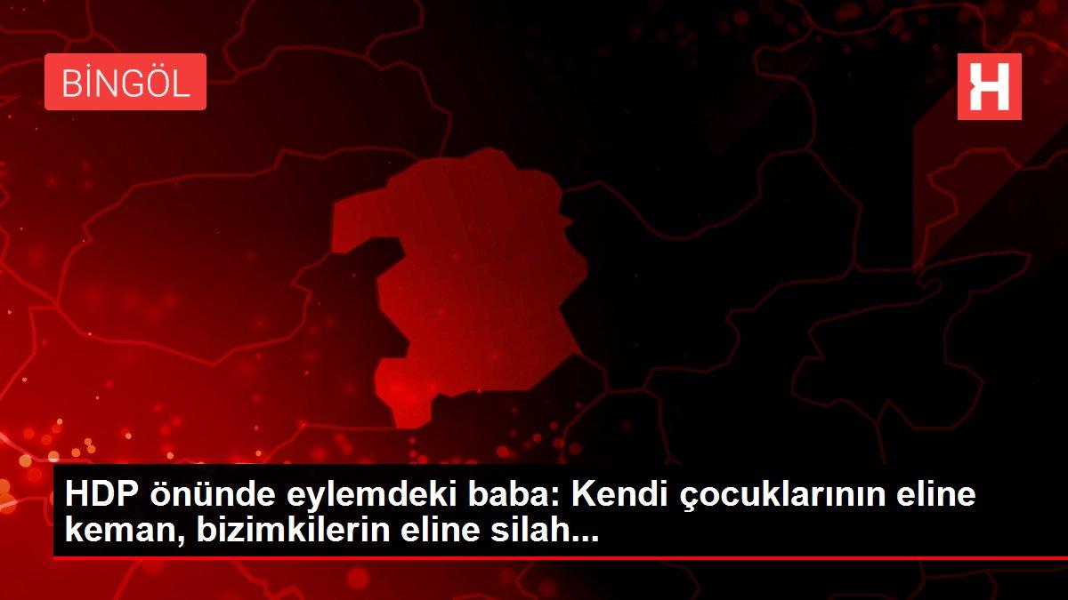 HDP önünde eylemdeki baba: Kendi çocuklarının eline keman, bizimkilerin eline silah...