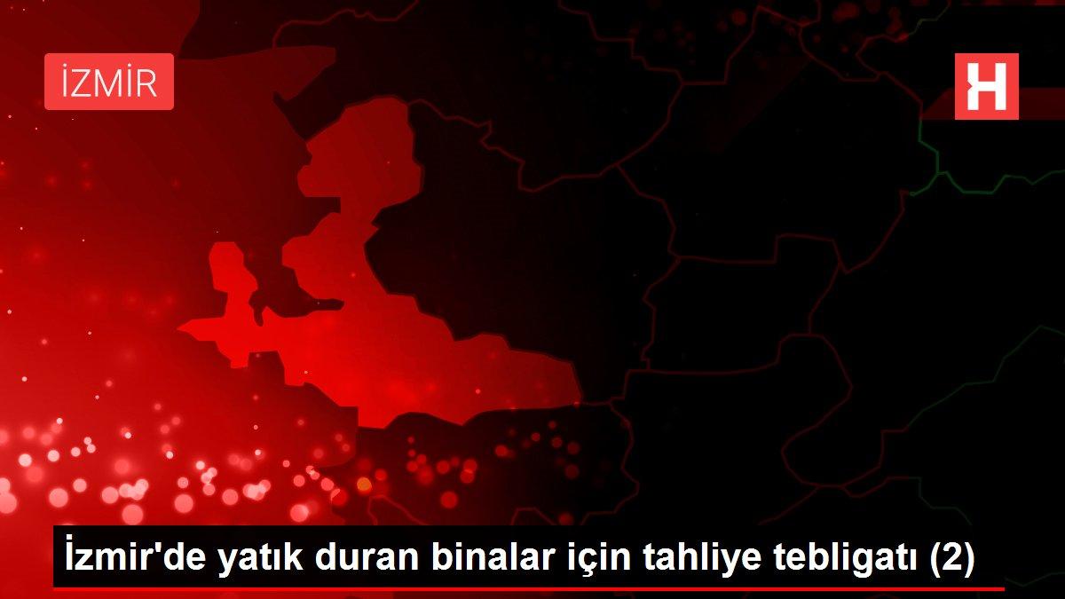 İzmir'de yatık duran binalar için tahliye tebligatı (2)