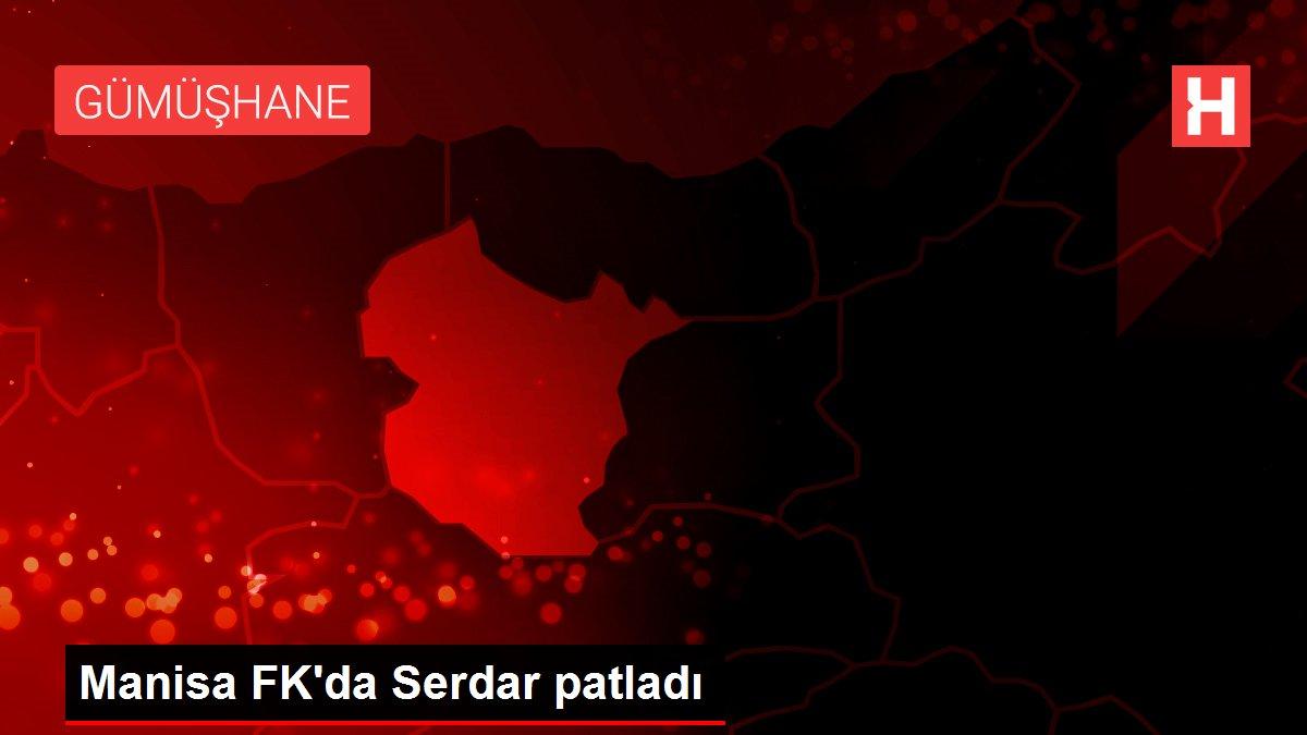 Manisa FK'da Serdar patladı