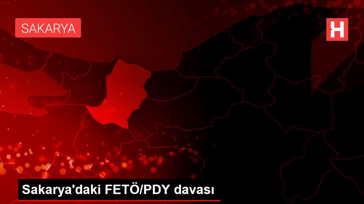 Sakarya'daki FETÖ/PDY davası