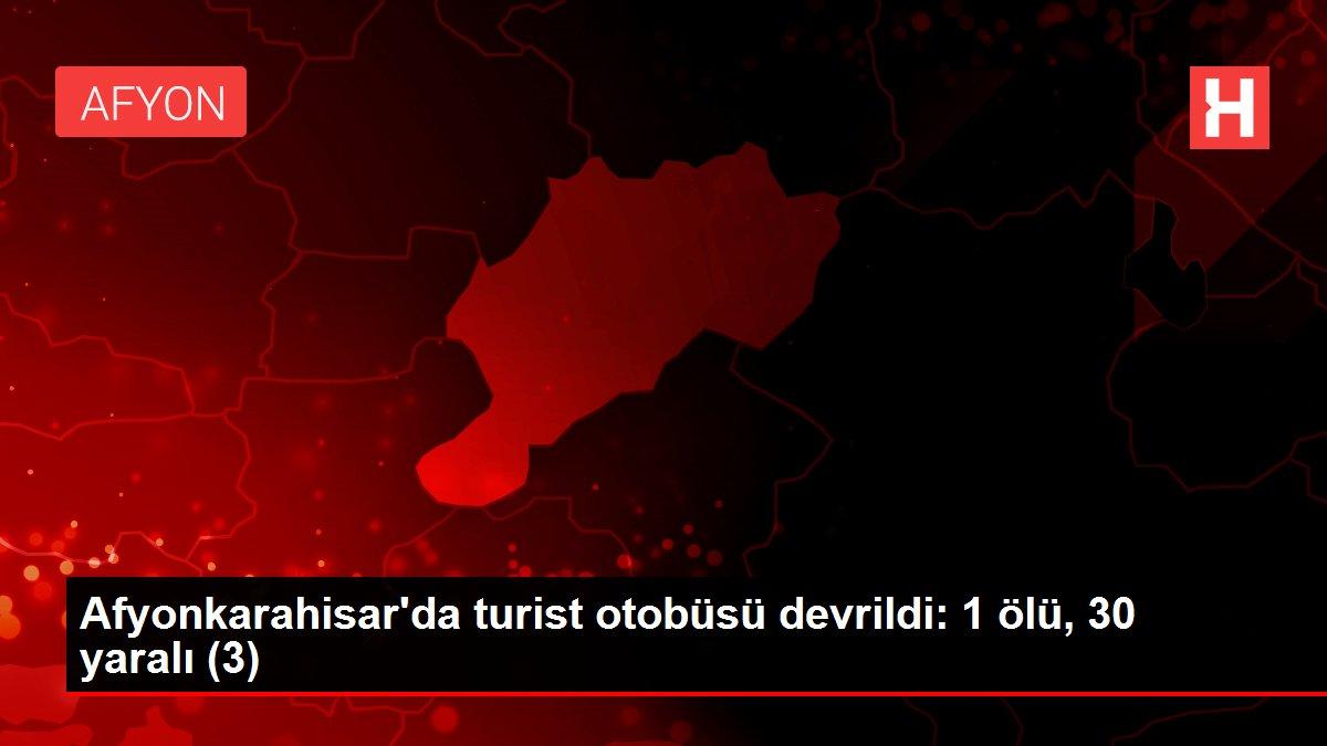Afyonkarahisar'da turist otobüsü devrildi: 1 ölü, 30 yaralı (3)