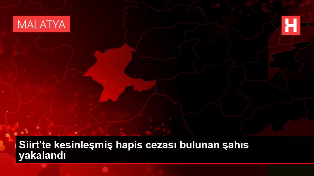 Siirt'te kesinleşmiş hapis cezası bulunan şahıs yakalandı
