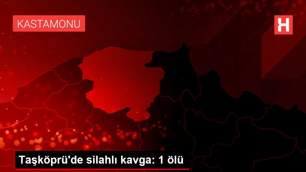 Taşköprü'de silahlı kavga: 1 ölü