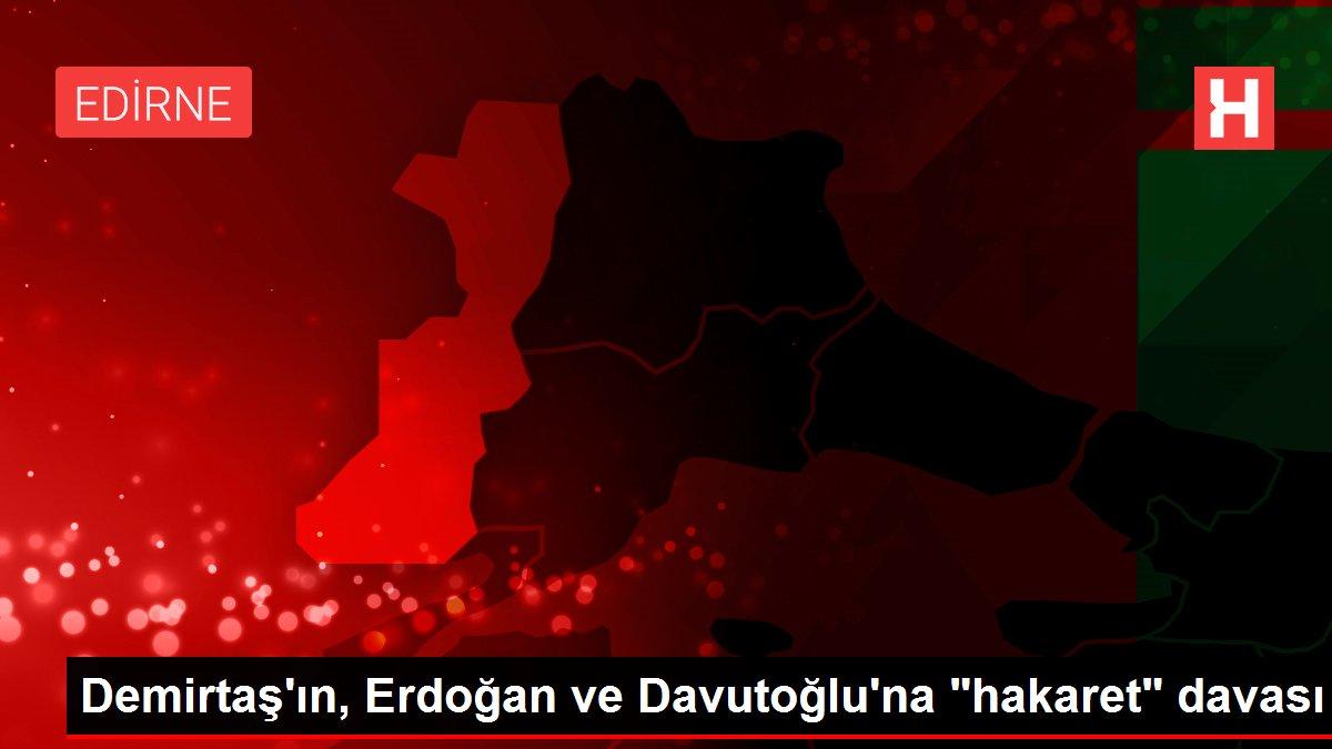 Demirtaş'ın, Erdoğan ve Davutoğlu'na