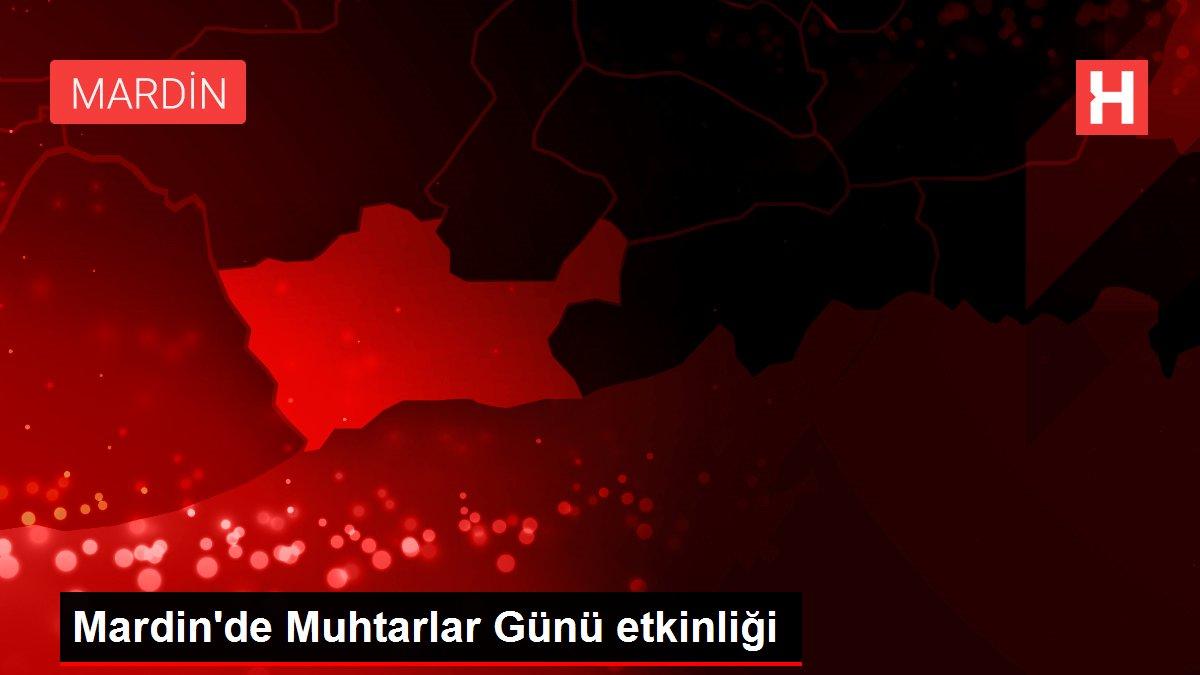 Mardin'de Muhtarlar Günü etkinliği